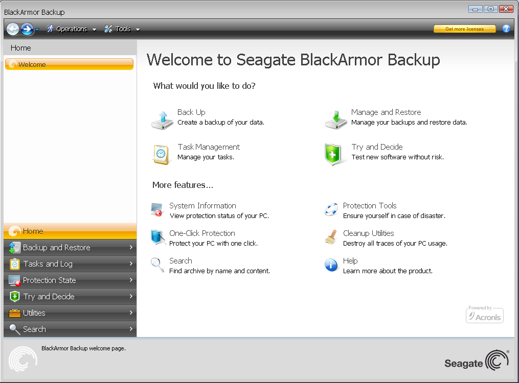 4.2 Program workspace Starting Seagate BlackArmor Backup takes you to the Welcome screen. This screen provides quick access to practically all the program's functionality.
