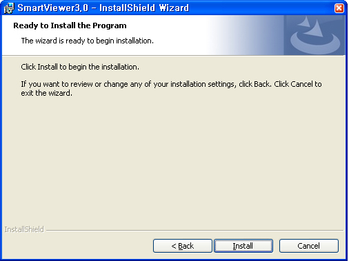 installation Installation Install SmartViewer on a local PC and launch it. 1. Run the executable of SmartViewer (Setup Launcher) that is included in the installation CD or stored in your PC. 2.