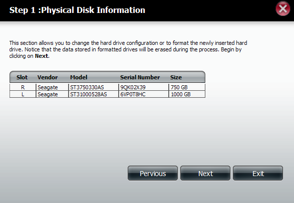 Hard Drive Configuration Wizard When you click the Set RAID type and Re-Format button in the Disk Management-Hard Drive Configuration menu, a wizard will launch allowing you to format your drives and