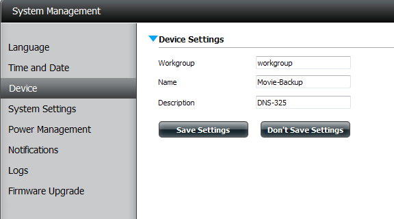 Device The device settings page allows you to assign a workgroup, name and description to the device. You can access this device by typing the host name in the URL section of your web browser.
