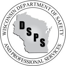 Wisconsin Department of Safety and Professional Services Division of Policy Development 1400 E. Washington Ave PO Box 8366 Madison WI 53708-8366 Phone: 608-266-2112 Web: http://dsps.wi.