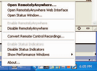 Right-clicking the RemotelyAnywhere icon in the systray will bring up the following menu: Open RemotelyAnywhere: This option will open this dialog box: Open RemotelyAnywhere Web Interface: This