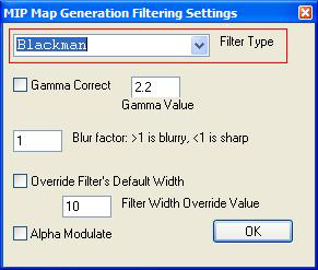 8. Click the button 'MIP Map Filtering...' (See red rectangle in DDS03.jpg) DDS03.jpg 9. Choose the Blackman Filter Type from the option list.
