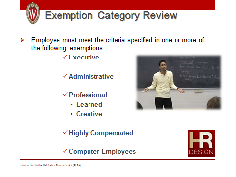 Introduction to Fair Labor Standards Act 25 Exemption Review Questions: