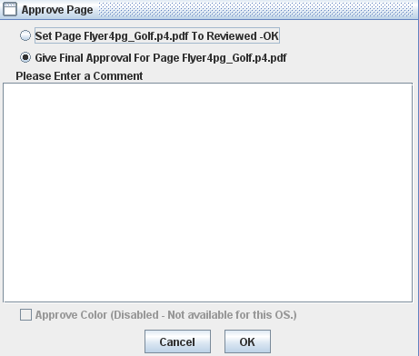 22 Chapter 4 Working with pages 3. To leave the session, click the Leave Session icon. Approving pages You can approve or reject pages in Smart Review or on the job's Pages tab.