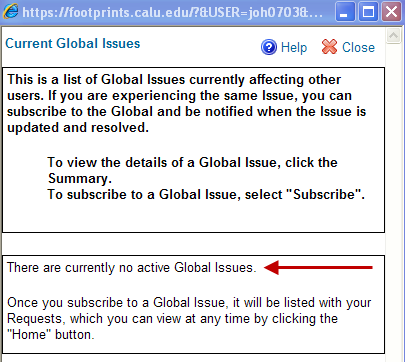 If there is a Global issue at the time you will see this box. All Globals will be listed in this one space.