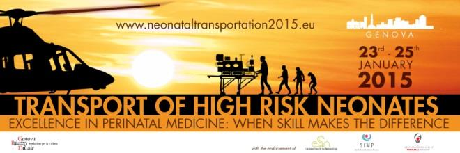 Forecast Edition Transportation of High risk Neonates Excellence in Perinatal Medicine: when skills makes the
