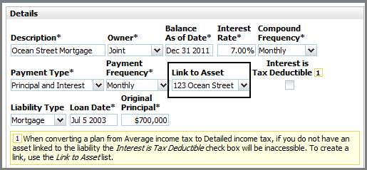 NaviPlan Premium Learning Guide: Investment accounts Liability Details dialog box Details section Figure 7: Liability Details dialog box Details section (showing the Link to Asset list) Under