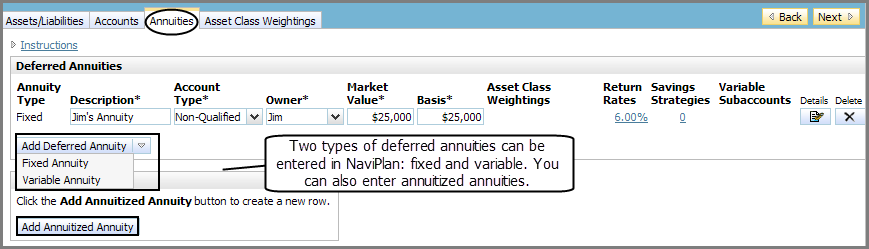 NaviPlan Premium Learning Guide: Investment accounts Annuity types Figure 34: Enter Financial Data section Net Worth category Annuities page On the Annuities page, you can enter fixed, variable, and