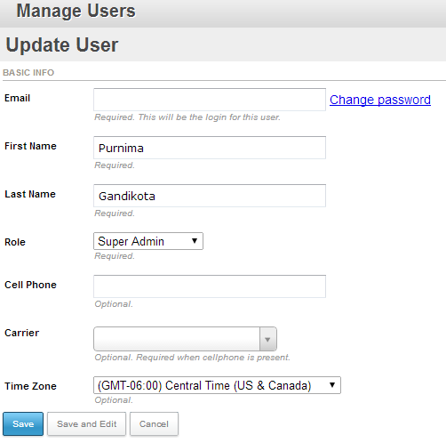 Manage Users Depending upon the rights and permissions that a particular user has, you can update another user s information in the Manage Users area. Click the Edit button next to the user s name.
