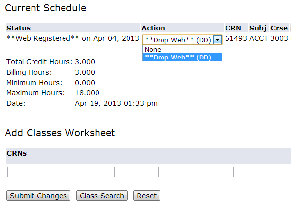 DROPPING COURSES In order to drop classes from your schedule, you can use the Add or Drop Classes menu described in the registration section above.
