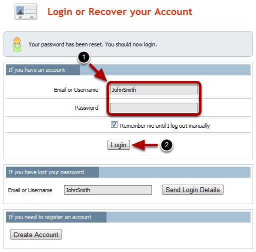 Login or Recover your Account Page Once you have reset your password, you will be taken back to the Login