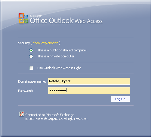 Outlook Web Access (OWA) with Exchange Server 2007 (Windows version) 1. Login into your Baylor email account via a web browser such as Internet Explorer, Fire Fox, or Netscape.
