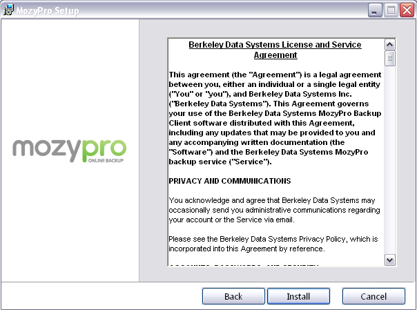 Online Backup by Mozy User Guide 5 4. A MozyPro Setup Screen will populate.