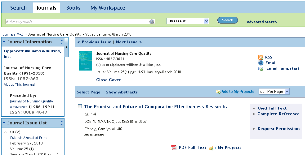 Browse Journals Enter a word from the journal title in the search box. Auto-complete will list all journals with your term in the journal name. Select the journal and then Search to view.