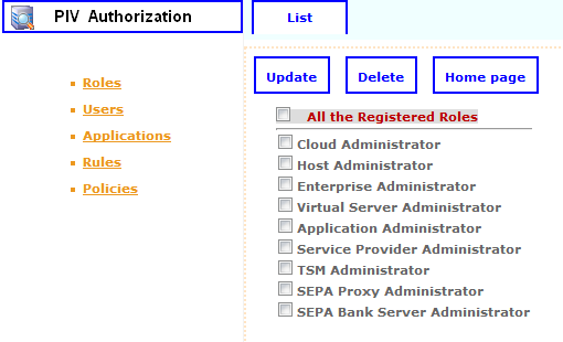 Figure 13: Role Registration Panel If the administrator selects List function, all registered roles are listed. Furthermore, there are two corresponding functions for updating and deleting purposes.