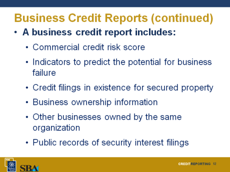 Discussion Point #1: Business Credit Reports Have business credit reports helped your business? What have been some of the challenges of business credit reports?