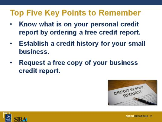 The New Small Business Owner As a new business owner, your personal credit is your foundation to build the business.
