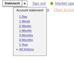 User can click account statement control to choose time period and get account statement for the chosen time period.