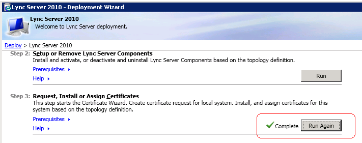 Installing or re-installing certificates on the Microsoft Lync Server Step 3 of the Lync Server Deployment Wizard requests installs and assigns certificates required by the Microsoft Lync Server.