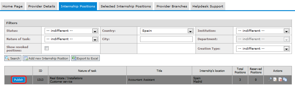 1.2.2 Publish Internship Position In the Internship Positions tab you can also publish a position that you have