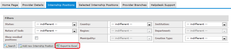 1.2.7 Export Internship Positions The Export to Excel button allows you to export to an excel file, all the internship positions that you have inserted.