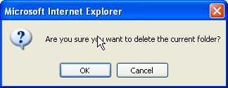 Deleting Folders To delete a folder: 1. Select the folder to delete by clicking the folder name in the Folder List. 2.