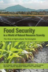 Food Security in a World of Natural Resource Scarcity: The Role of Agricultural Technologies We find strong positive food security impacts for almost all the agricultural technologies