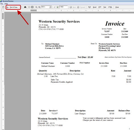 4. Print the Invoices When ready to print the Finance Charge invoices to paper, press the Print & Close button located on the upper toolbar.
