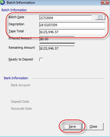 3. Enter Payment Batch Header Information The Batch Information form will be displayed.