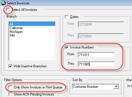 Invoice Numbers This option allows the selection of invoices within an invoice number range.