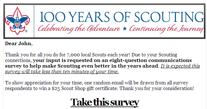 NONPROFIT SURVEY EXAMPLE EMAIL NEWSLETTER Email Newsletter Reader Survey - How long have you been connected to Scouting? - How would you classify your connection to Scouting?
