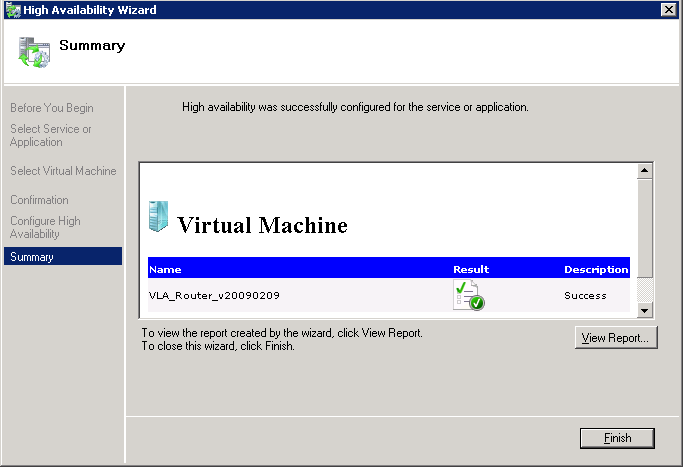 8. Once the virtual machine is configured for failover