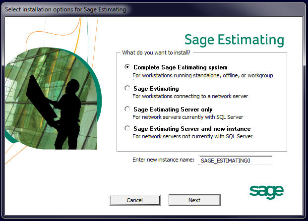 Chapter 3 Installation Figure 3: The Select Installation Options for Sage Estimating Window 2 In the Select installation options for Sage Estimating window, select one of the following options: p