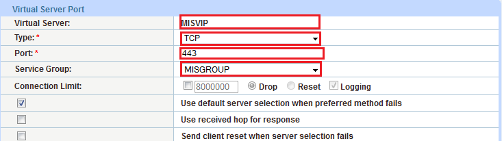 Name: MISVIP IP Address: 203.0.113.200 Figure 12: Virtual server (VIP) configuration 3. In the Port section, click Add.