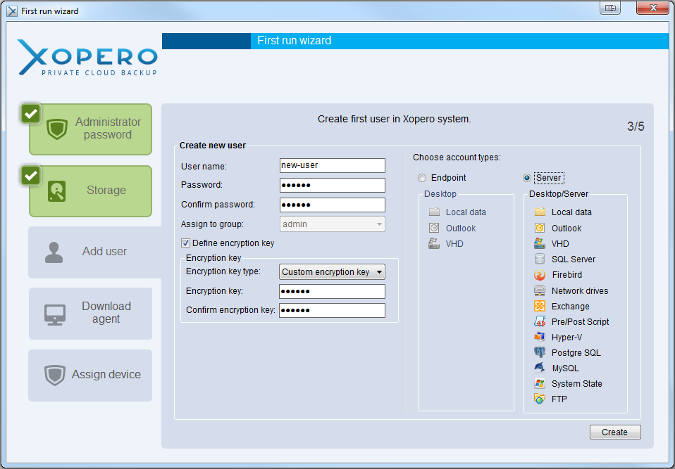 Add your first Xopero user Now, you have to create your first Xopero user who will be able to backup and sync data. Firstly, type his/her name and password.