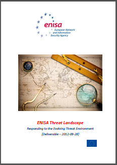 The Report The ENISA Threat Landscape provides an overview of threats and current and emerging trends.