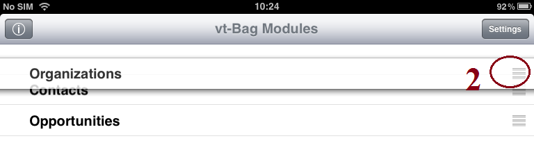 Pag. 5 di 10 VT-BAG FEATURES Modules Organization 1) Press the Organize button in the lower left corner.