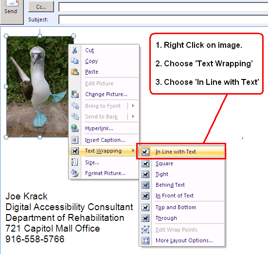 Step Four: Adding Illustrations Microsoft Outlook allows illustrations to be added to emails.