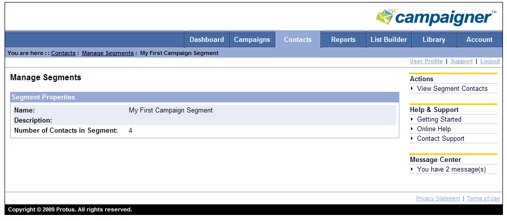 Static Segments A Static segment is used to create campaign test groups. Static segments have the option of selecting a random percentage or number of the contacts that meet the segment criteria.