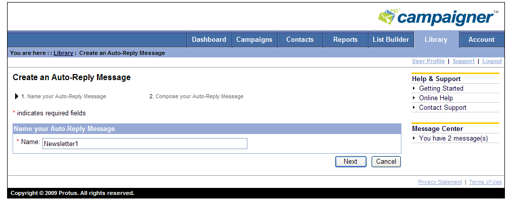 Auto-Reply Messages An auto-reply message can automatically be sent to recipients who reply to campaign emails. An auto-reply message can be included in campaigns during campaign creation.