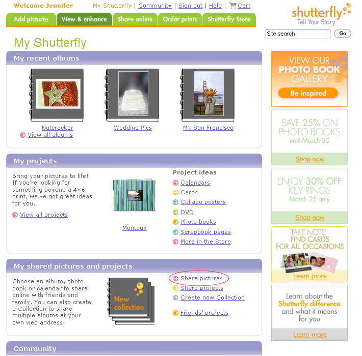 Getting started Shutterfly offers a great way to keep in touch with loved ones: sharing your pictures.