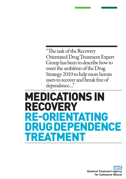 Recovery Orientated Treatment Should be available and offered to all High-quality treatment system that substantially improves health Heroin is sticky- relapse is common Leaving treatment is