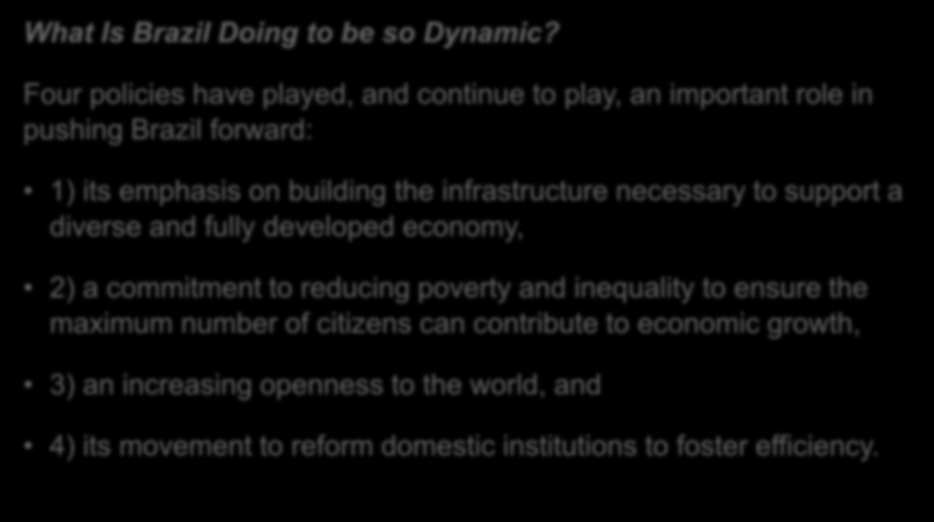 Introduction to Brazil What Is Brazil Doing to be so Dynamic?