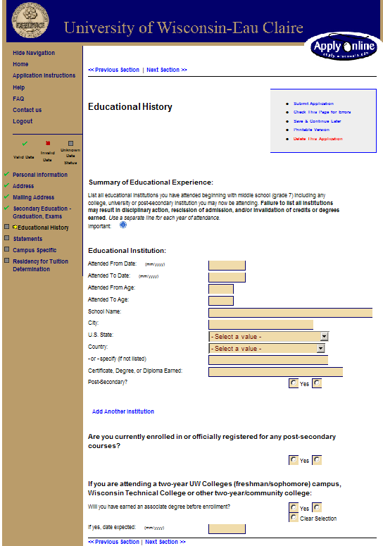 Screen 19: Educational History Only provide your CURRENT educational institution. You do not need to provide more information on other schools.