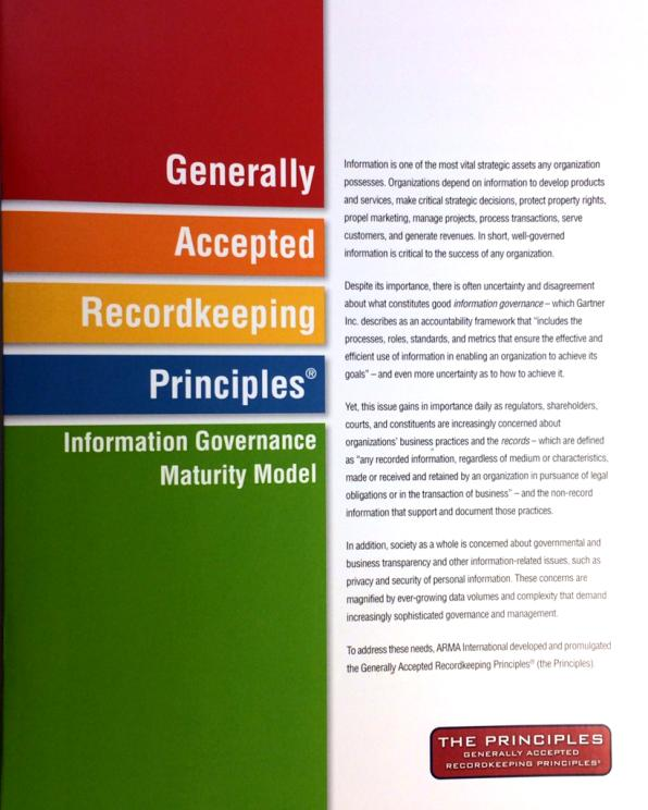 AHIMA: Leading Information Governance for Healthcare Example Principles ARMA International: