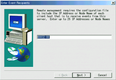 11 Specify the client receiving events from GAM Server. In the text box, enter the computer name on which GAM Client is being installed and click [Next]. The [Server Event Logging] window appears.