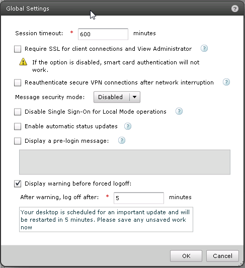 VMware View Connection Servers CONFIGURE VMWARE VIEW GLOBAL SETTINGS In this scenario AppDirecor terminates the SSL traffic and works with HTTP on the VMware View Connection servers.