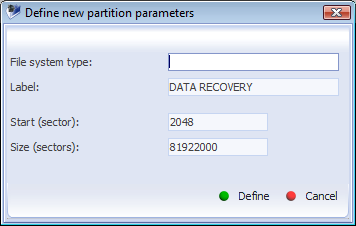 IV. Data recovery 48 1.2. Define partition Define partition operation defines a partition for software with setting of partition properties manually.