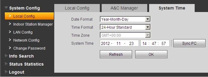 System Time System time interface is shown in Figure 3-4. Figure 3-4 Under local config interface, click on system time where you can set time and sync it with PC. 3.2.